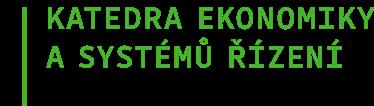 Katedra ekonomiky a systémů řízení